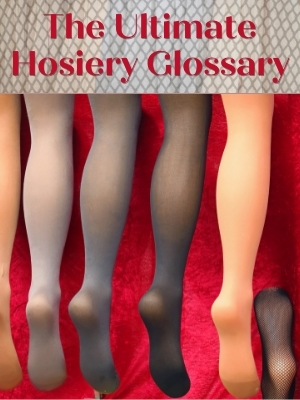 the-ultimate-hosiery-glossary-guide